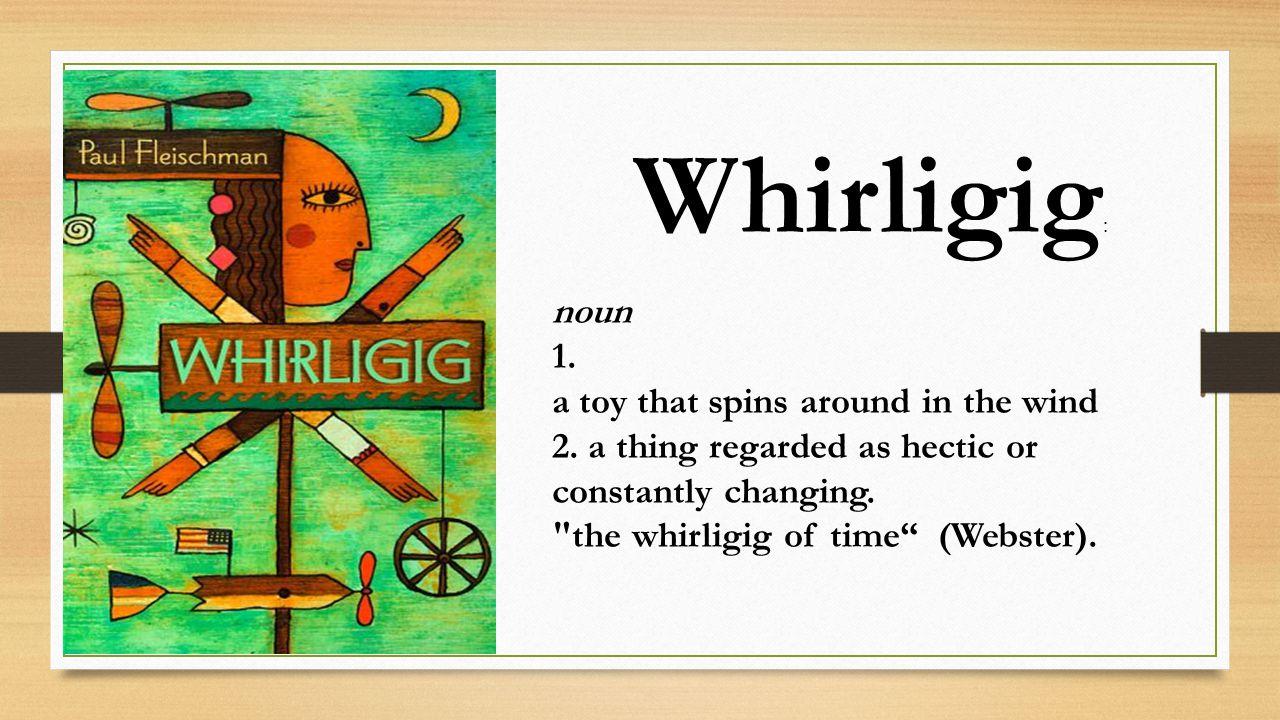 Whirligig by paul fleischman essay