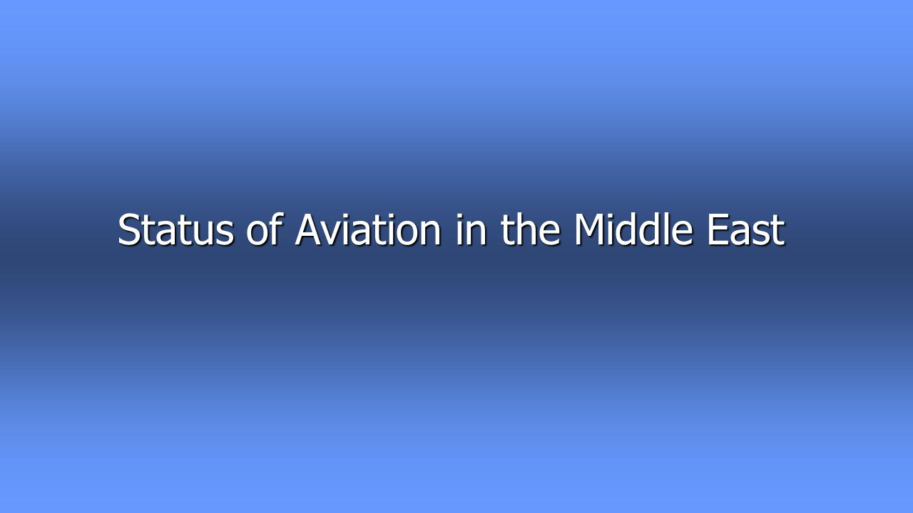 Status of Aviation in the Middle East