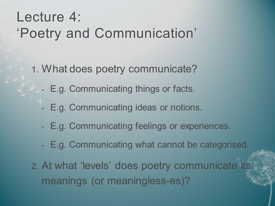 Does poetry communicate.Does poetry communicate.