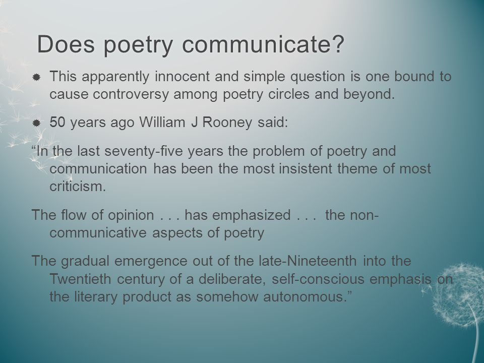Does poetry communicate. Does poetry communicate.