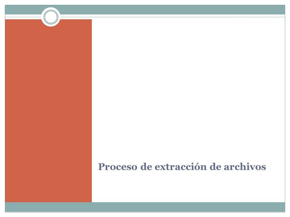 Proceso de extracción de archivos