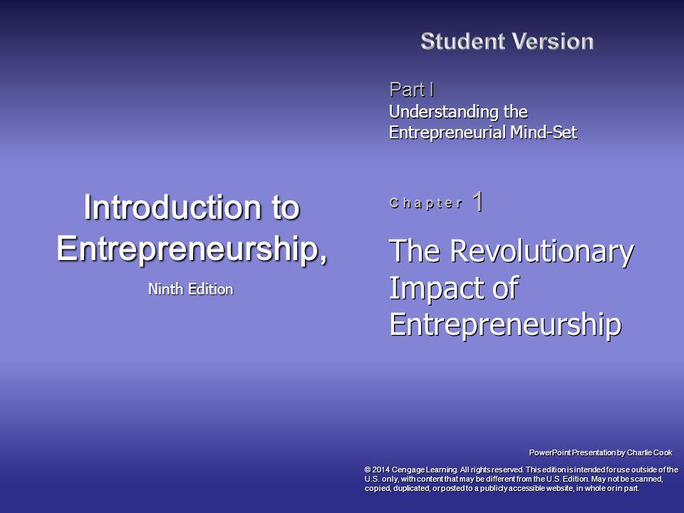 Chapter Objectives 1.To examine the historical development of entrepreneurship 2.
