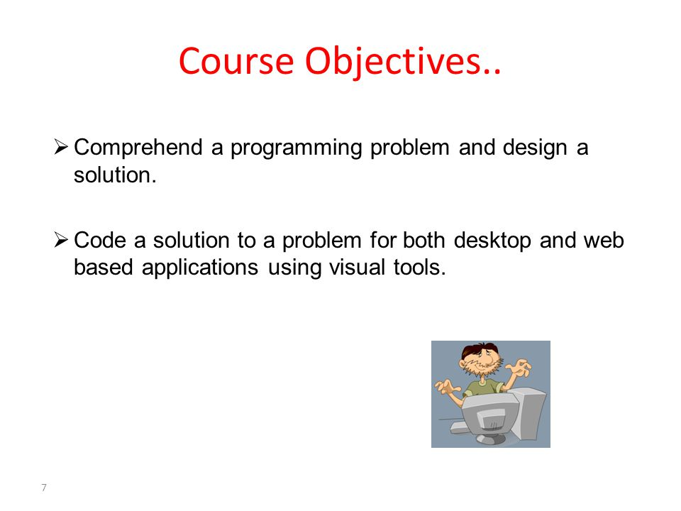  Comprehend a programming problem and design a solution.