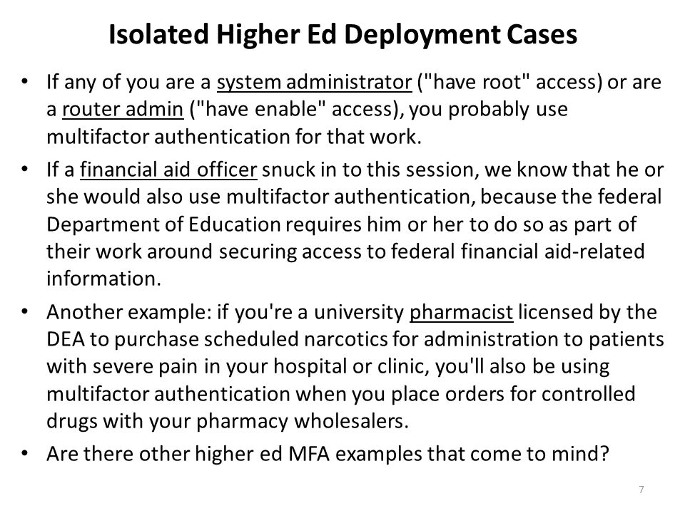 Isolated Higher Ed Deployment Cases If any of you are a system administrator (