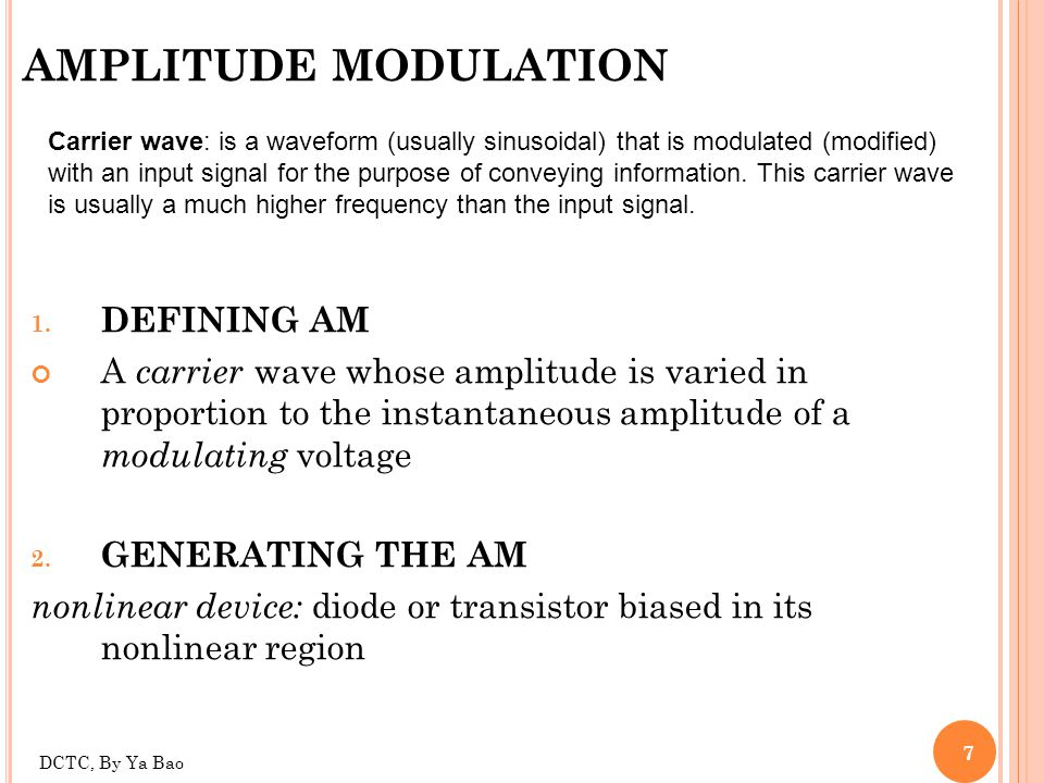 28 FM signal characters The FM wave is comprised of an infinite number of sideband components bandwidth of an FM signal must be wider than that of an AM signal As the modulation index increases from m f = 0, the spectral energy shifts from the carrier frequency to an increasing number of significant sidebands.