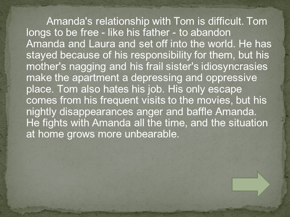 Amanda, sensing that Tom wants to leave, tries to make a deal with him.