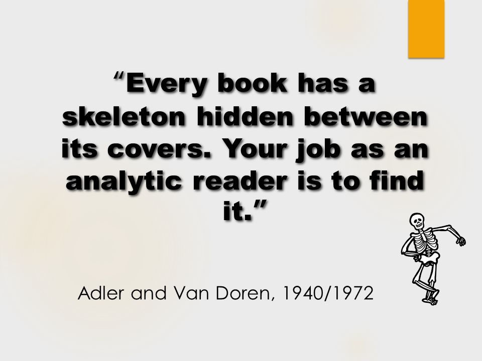 Every book has a skeleton hidden between its covers.