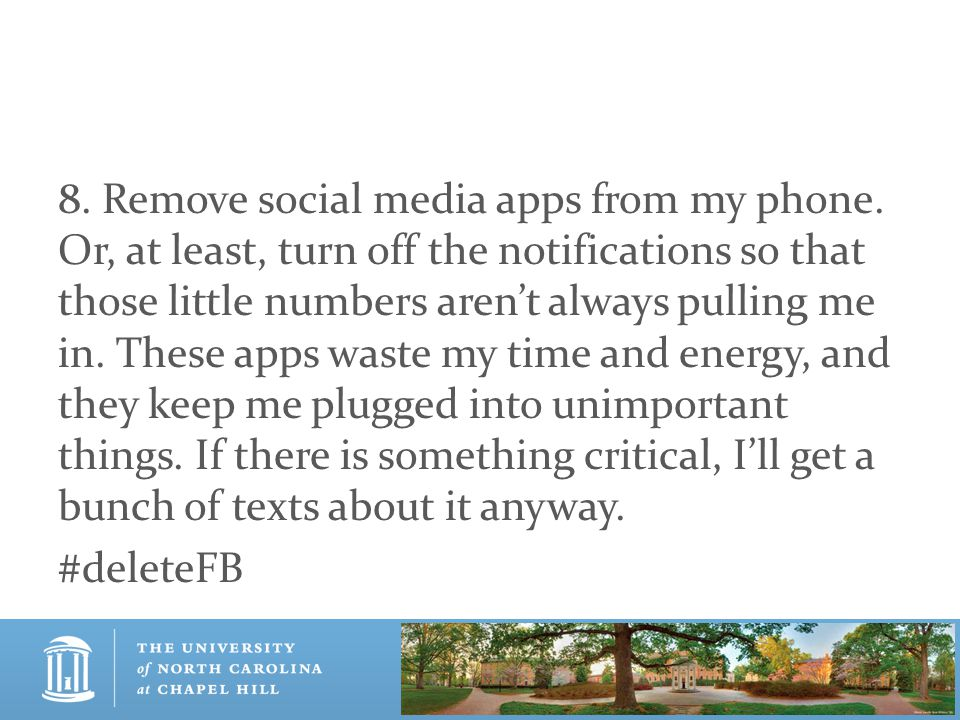 8. Remove social media apps from my phone.