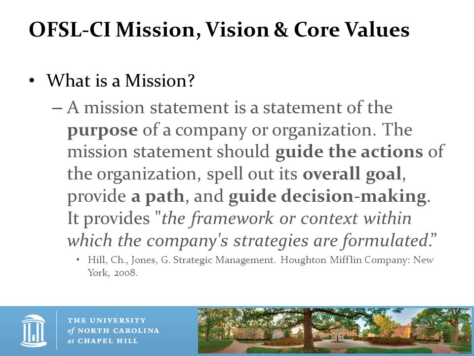 OFSL-CI Mission, Vision & Core Values What is a Mission.