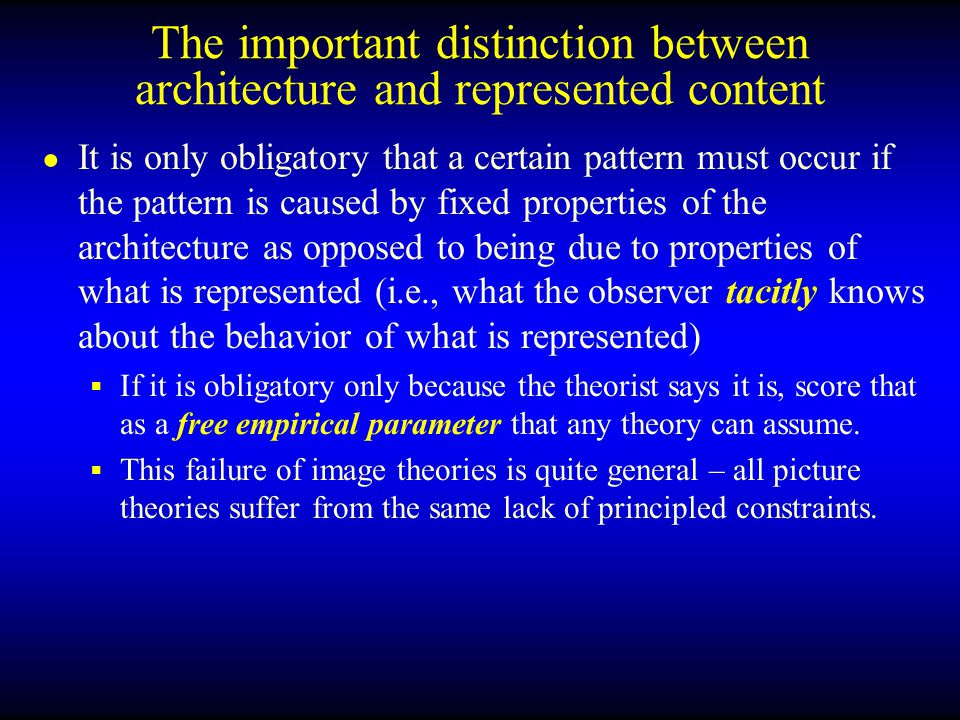 The important distinction between descriptive and explanatory adequacy ● It is important to recognize that if we allow one theory to stipulate what is obligatory without there being a principle that mandates it, then any other theory can stipulate the same thing.