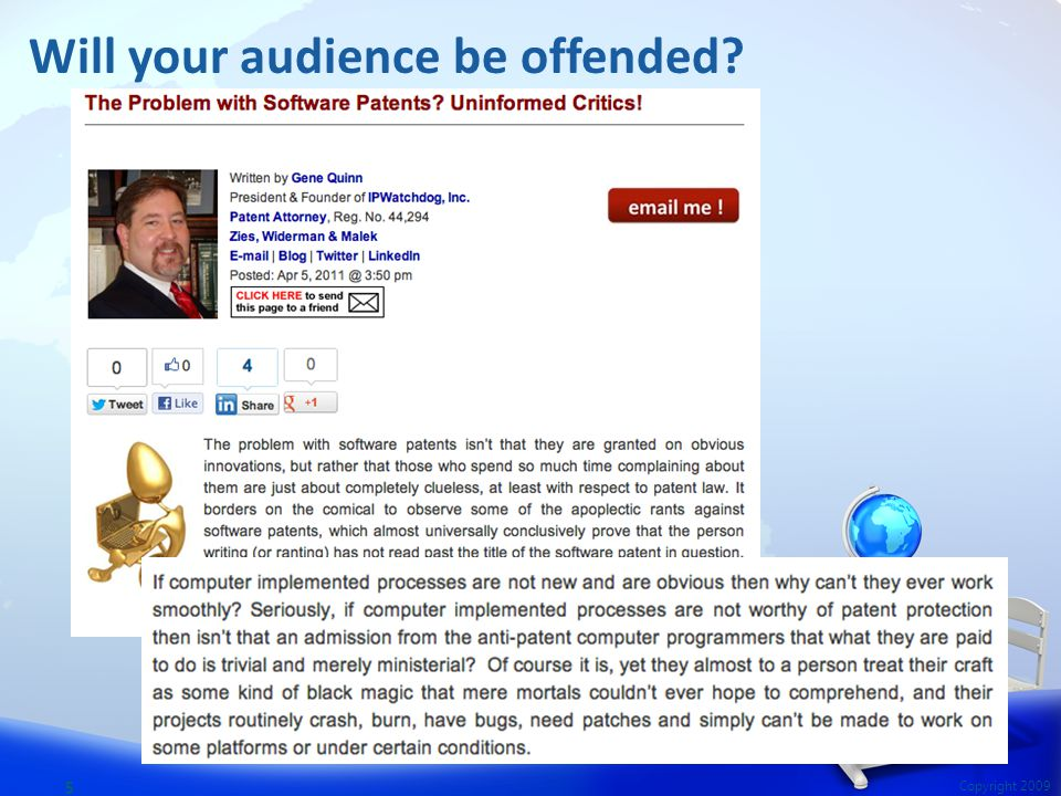 5 Copyright 2009 Will your audience be offended?