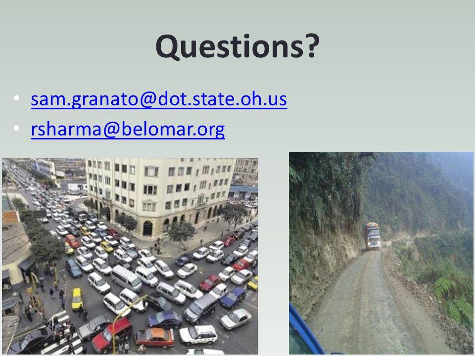 Questions? sam.granato@dot.state.oh.us rsharma@belomar.org