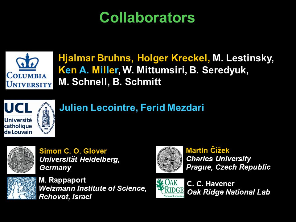 Collaborators C. C. Havener Oak Ridge National Lab M.