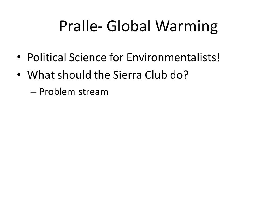 Pralle- Global Warming Political Science for Environmentalists.