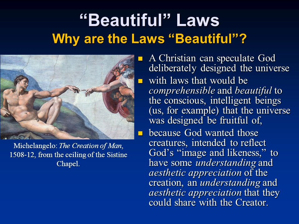 Beautiful Laws Why are the Laws Beautiful .