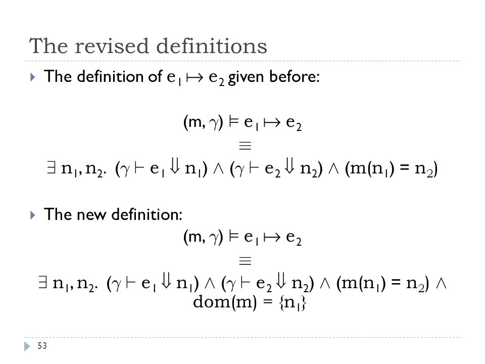 The revised definitions 53  The definition of e 1  e 2 given before: (m, ° ) ² e 1  e 2 ´ 9 n 1, n 2.