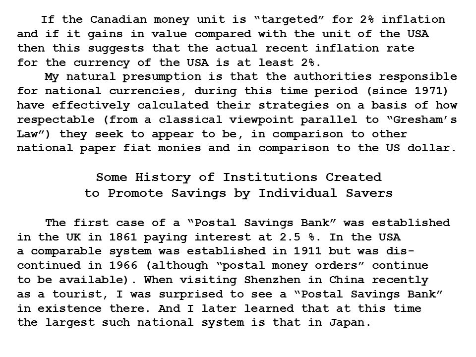 If the Canadian money unit is targeted for 2% inflation and if it gains in value compared with the unit of the USA then this suggests that the actual recent inflation rate for the currency of the USA is at least 2%.