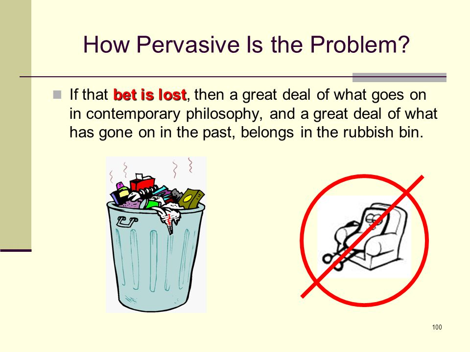 100 How Pervasive Is the Problem.