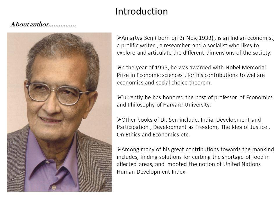 About author…………….  Amartya Sen ( born on 3r Nov.