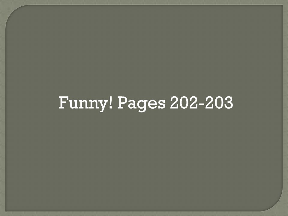 Funny! Pages 202-203