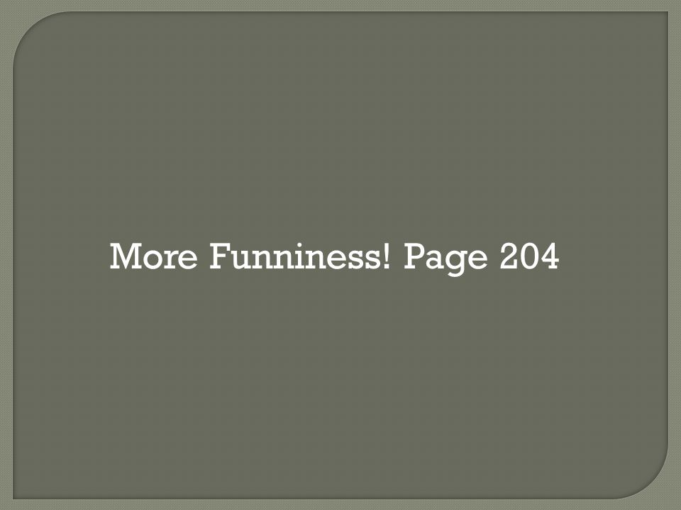 More Funniness! Page 204