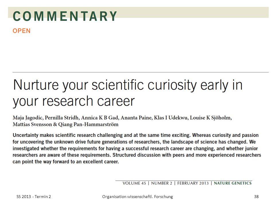SS 2013 - Termin 238Organisation wissenschaftl. Forschung