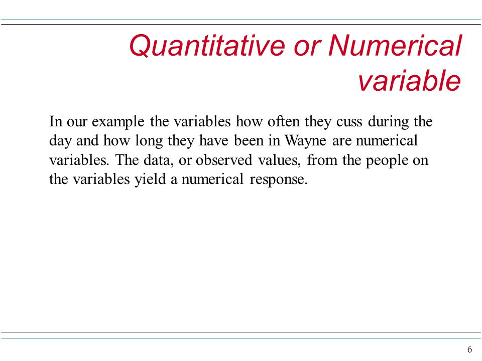 17 Describing Numerical Data Here we study ways of describing a variable that is numerical.