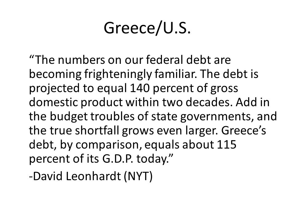 Greece/U.S. The numbers on our federal debt are becoming frighteningly familiar.