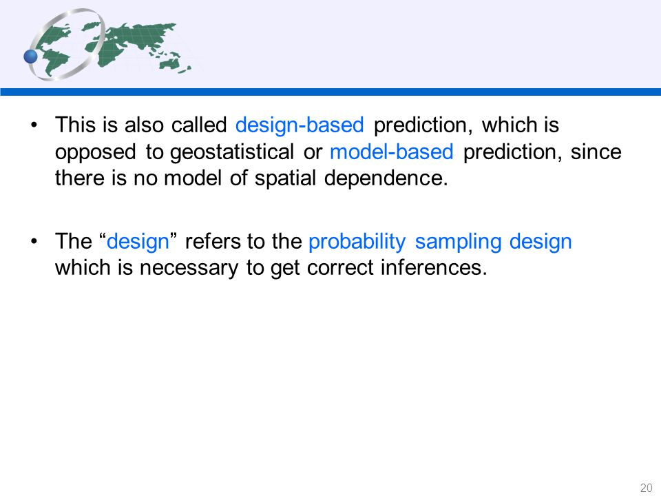 This is also called design-based prediction, which is opposed to geostatistical or model-based prediction, since there is no model of spatial dependence.