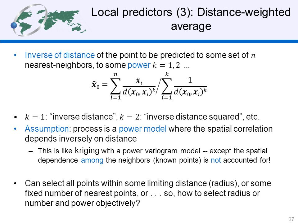 Local predictors (3): Distance-weighted average 37