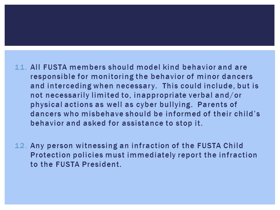  Starting with 2013 registration, ALL FUSTA members MUST be certified in Child Protection Training in order to register with FUSTA.