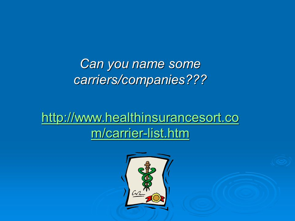 Can you name some carriers/companies .
