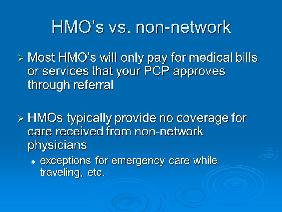 HMO's vs.
