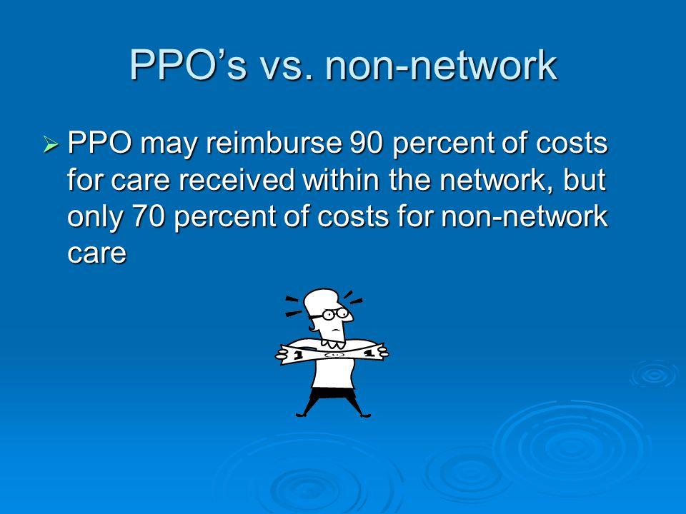 PPO's vs.