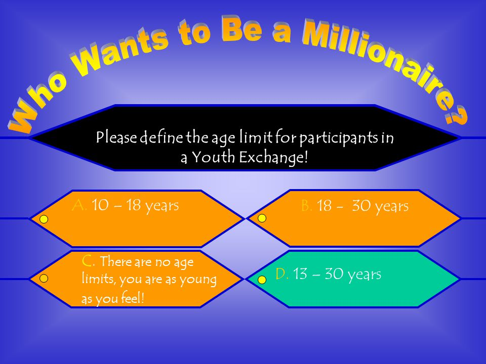 Please define the age limit for participants in a Youth Exchange.