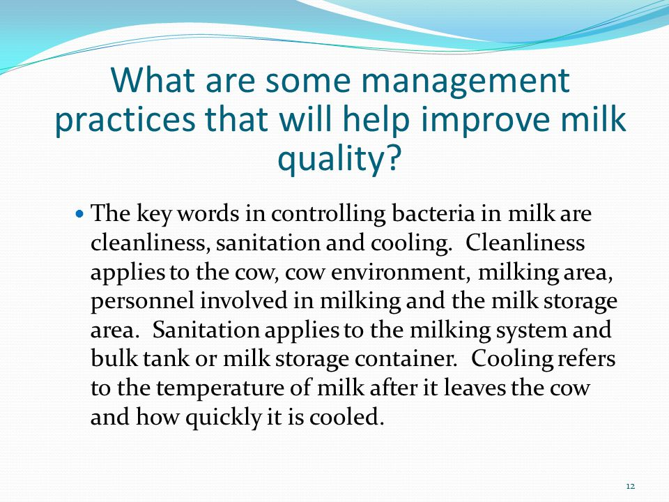 What are some management practices that will help improve milk quality.