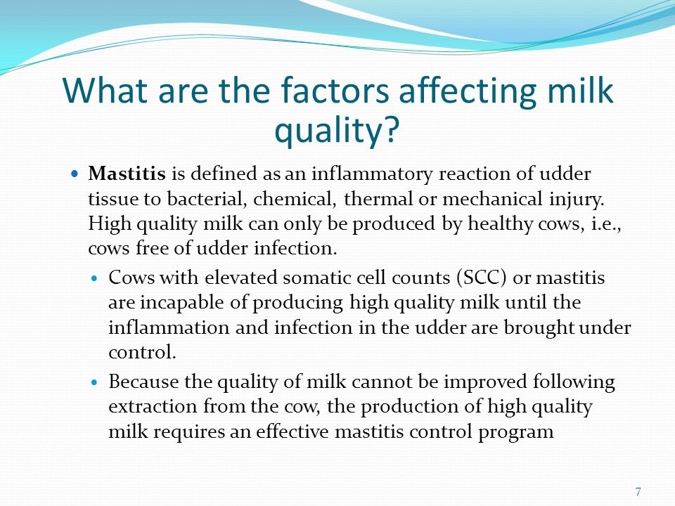 What are the factors affecting milk quality.