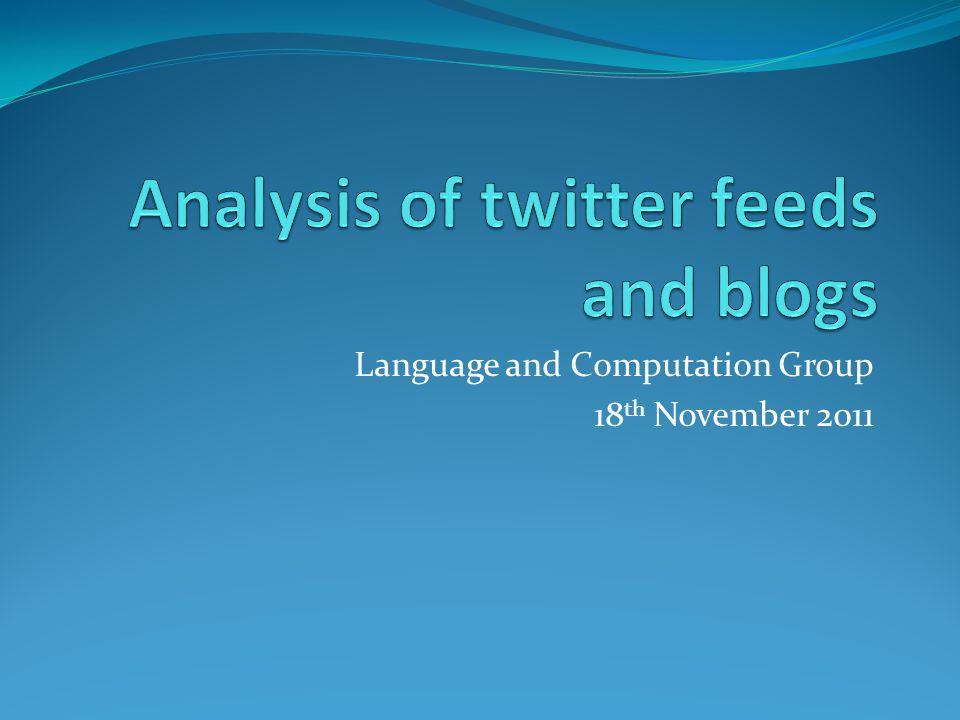 Language and Computation Group 18 th November 2011