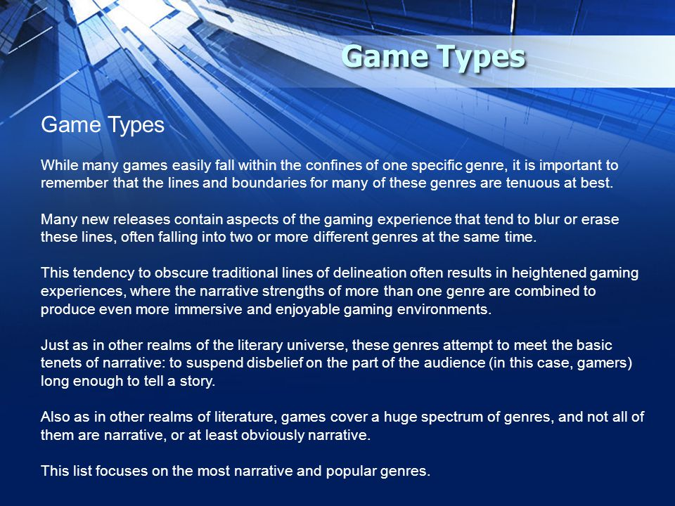 While many games easily fall within the confines of one specific genre, it is important to remember that the lines and boundaries for many of these genres are tenuous at best.