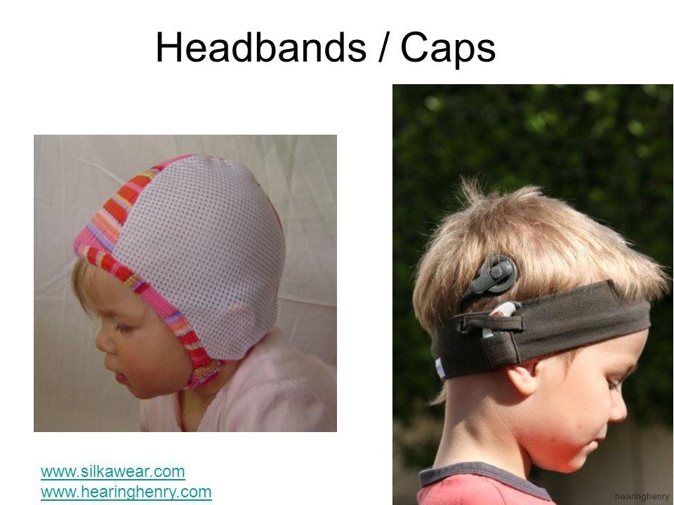 Headbands / Caps www.silkawear.com www.hearinghenry.com