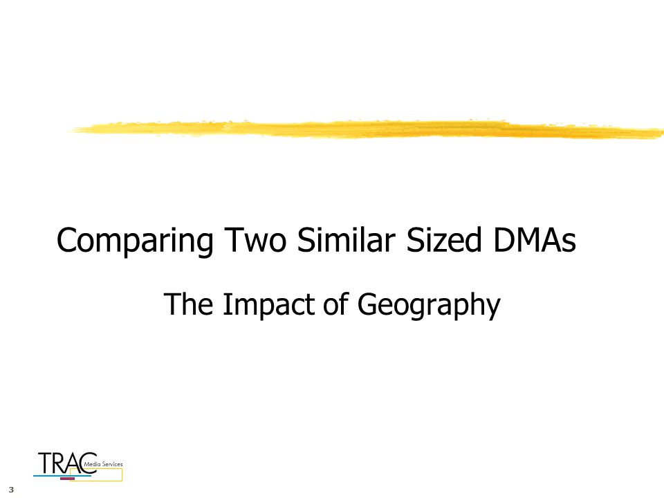333 Comparing Two Similar Sized DMAs The Impact of Geography