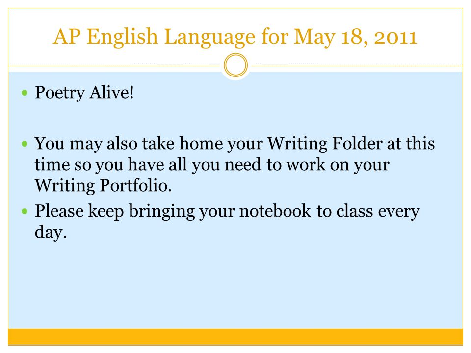 AP English Language for May 18, 2011 Poetry Alive.