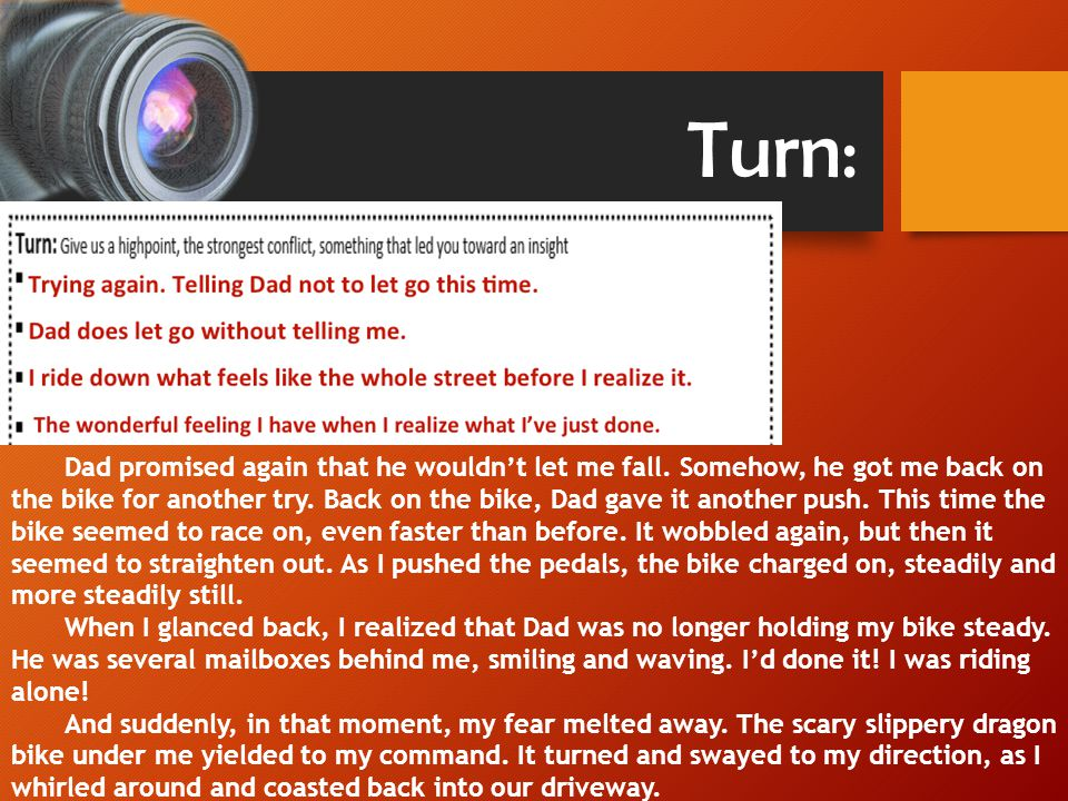 Turn: Dad promised again that he wouldn't let me fall.