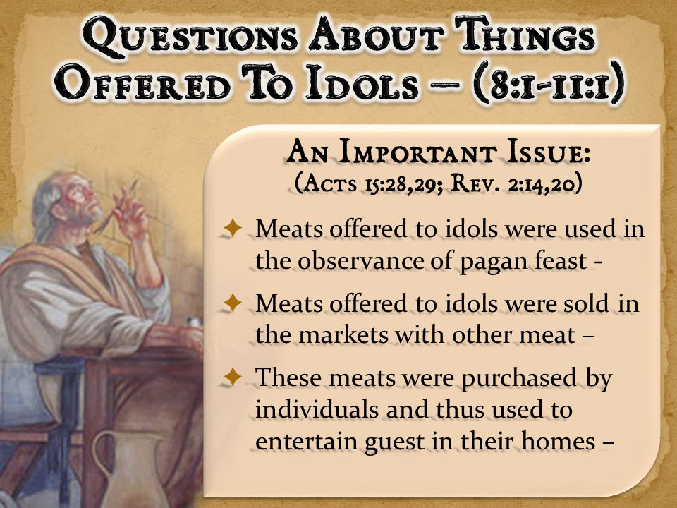  Could a Christian attend a banquet in an idols temple.