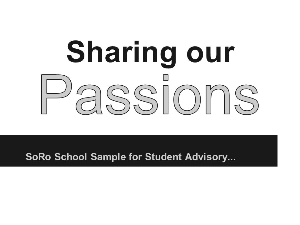 Sharing our SoRo School Sample for Student Advisory...