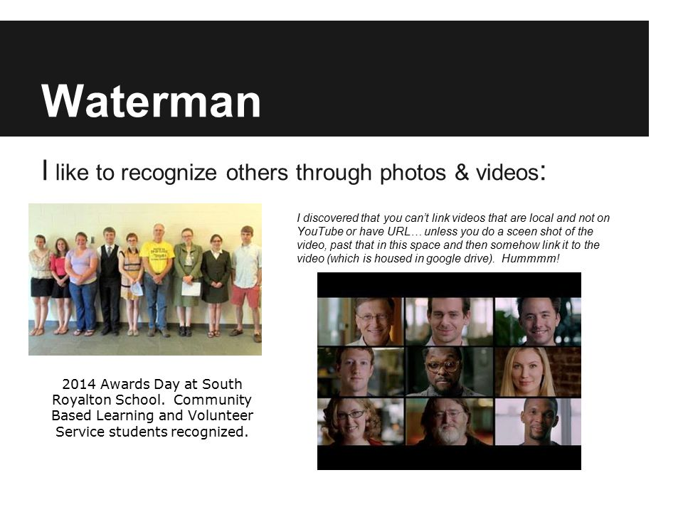 Waterman I like to recognize others through photos & videos : 2014 Awards Day at South Royalton School.