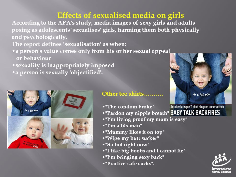 According to the APA's study, media images of sexy girls and adults posing as adolescents 'sexualises' girls, harming them both physically and psychol