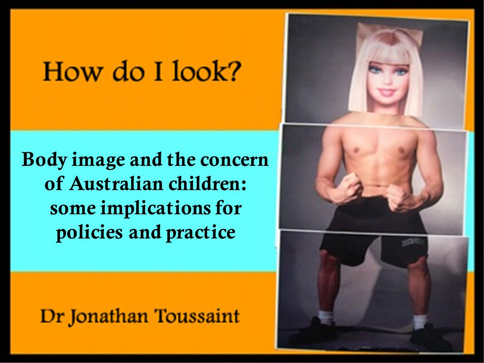 Body image and the concern of Australian children: some implications for policies and practice