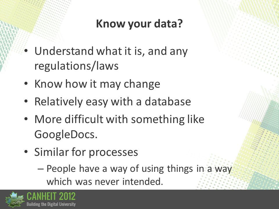 Know your data well!