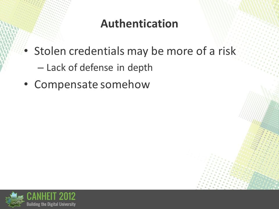 Authentication What if laws/regulations require 2-factor authentication in the future